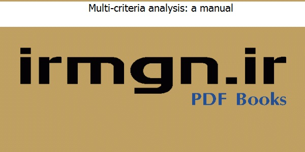 Multi-criteria analysis a manual